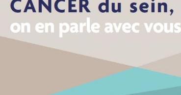 Cancer du sein, on en parle avec vous