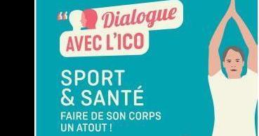 Dialogue avec l'ICO - Sport et santé